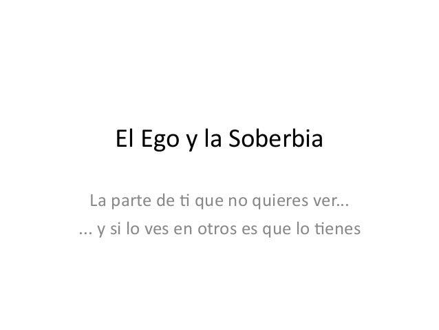 Ego y soberbia