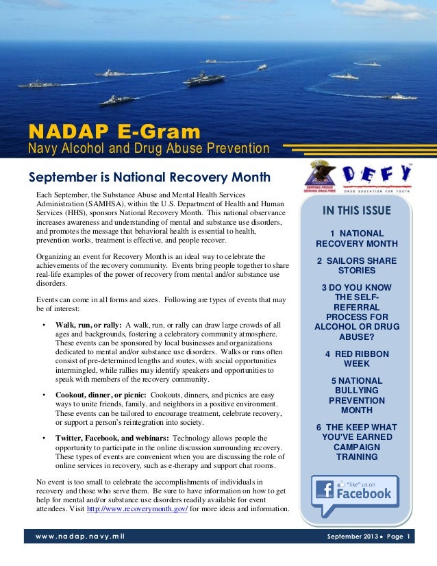 NADAP E-Gram Navy Alcohol and Drug Abuse Prevention www.nadap.navy.mil September 2013 ● Page 1 Each September, the Substan...