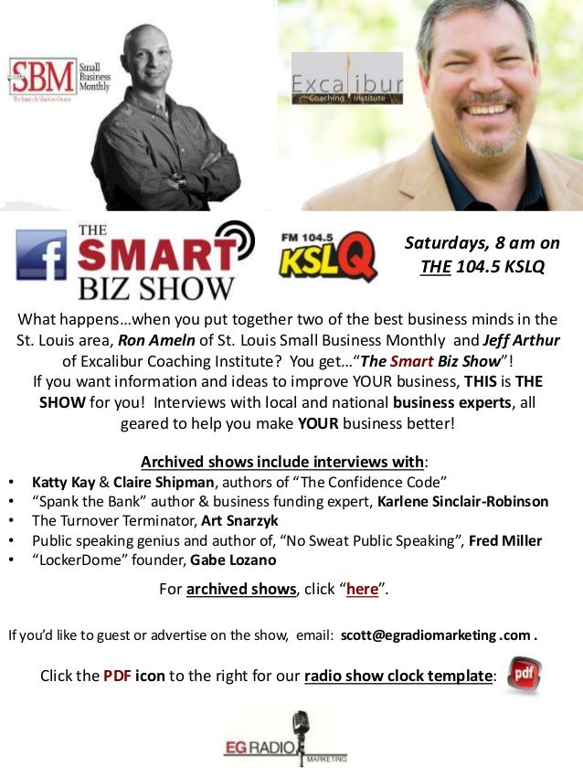 Saturdays, 8 am on THE 104.5 KSLQ What happens…when you put together two of the best business minds in the St. Louis area,...