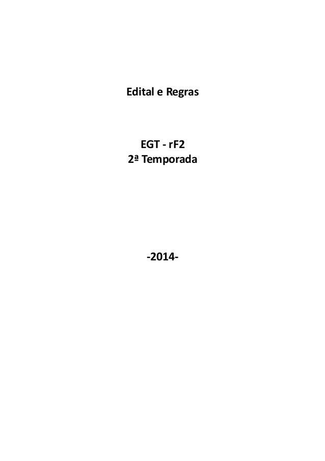 Edital e Regras EGT - rF2 2ª Temporada -2014-