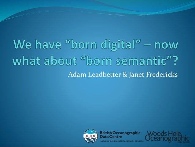 Adam Leadbetter & Janet Fredericks