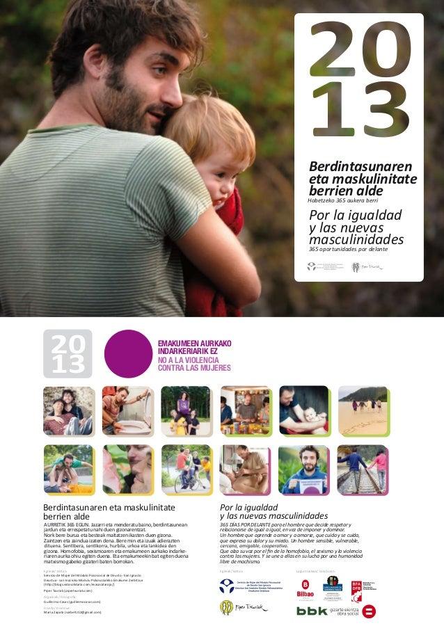 365 oportunidades por delante  masculinidades  y las nuevas  Por la igualdad                Hobetzeko 365 aukera berriberr...