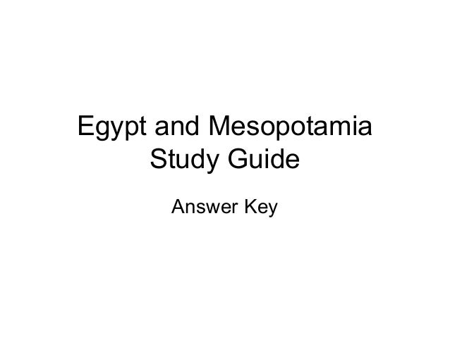 Egypt and Mesopotamia Study Guide Answer Key