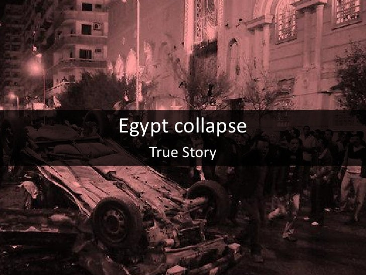 Egypt collapse   The True Story