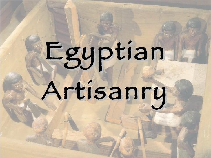 Egyptian Artisanry