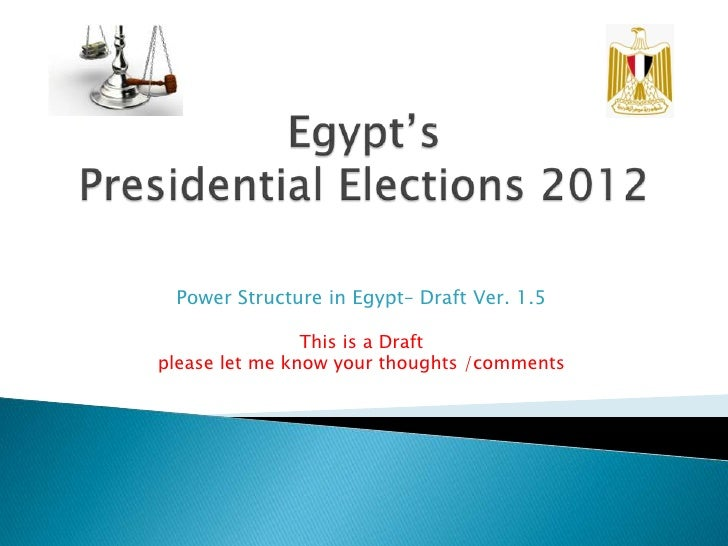 Power Structure in Egypt– Draft Ver. 1.5                This is a Draftplease let me know your thoughts /comments