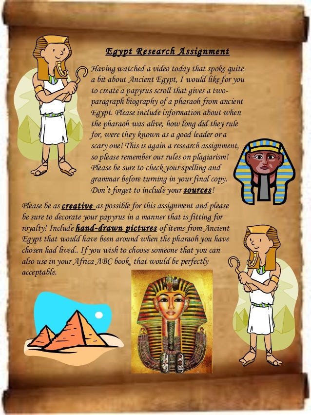 Egypt Research Assignment                     Having watched a video today that spoke quite                     a bit abou...