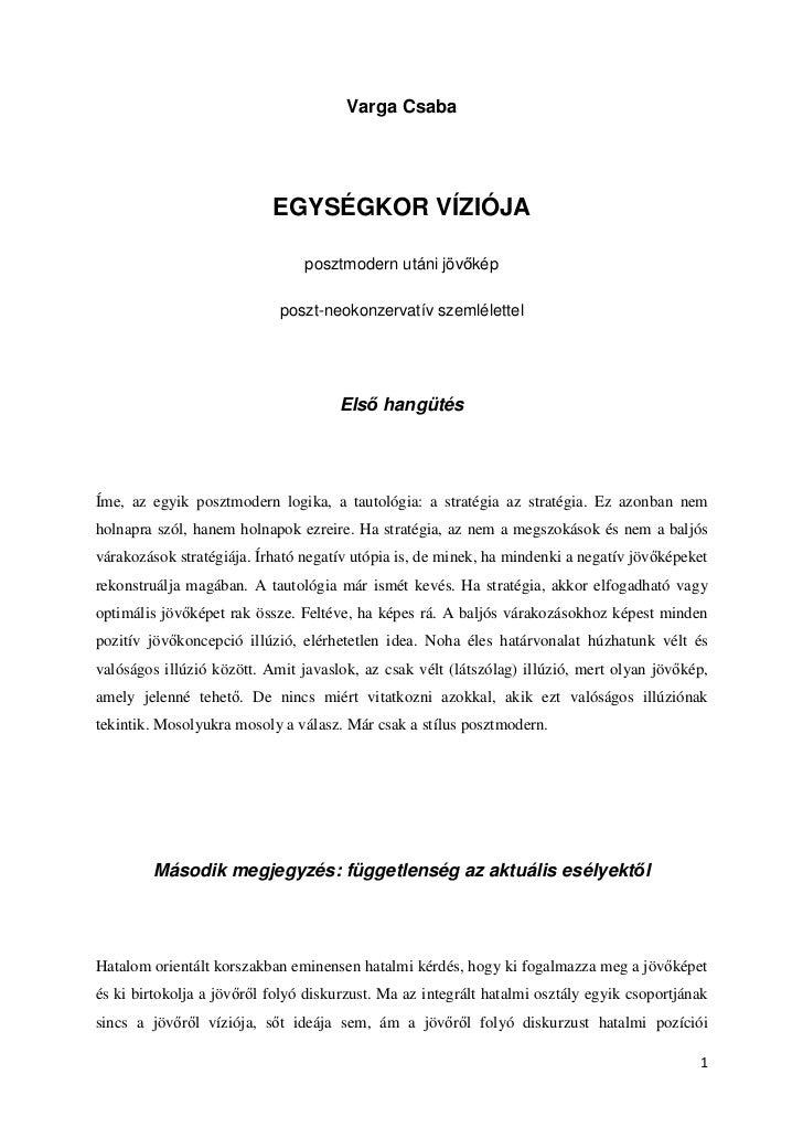 Varga Csaba                           EGYSÉGKOR VÍZIÓJA                                posztmodern utáni jöv kép          ...