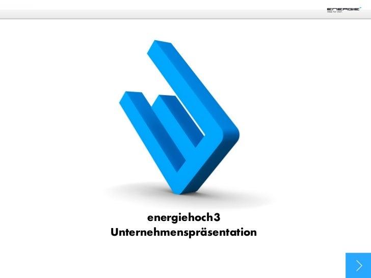 energiehoch3Unternehmenspräsentation