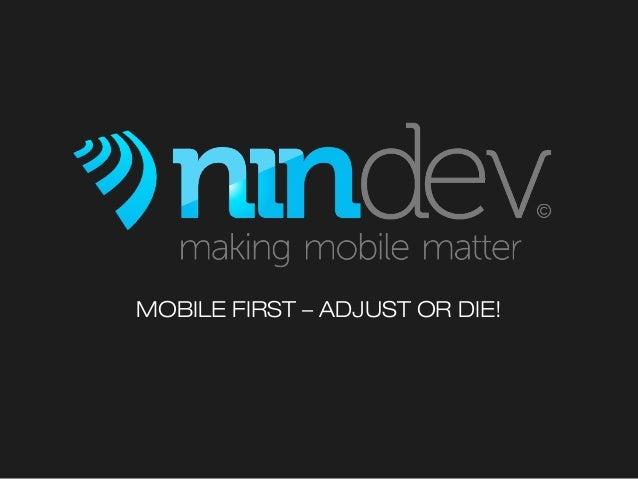 Mobile First - Adjust or die - på Online marketing & e-handel