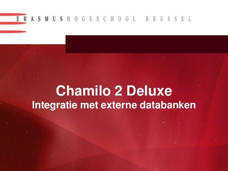 Chamilo 2 DeluxeIntegratie met externe databanken<br />