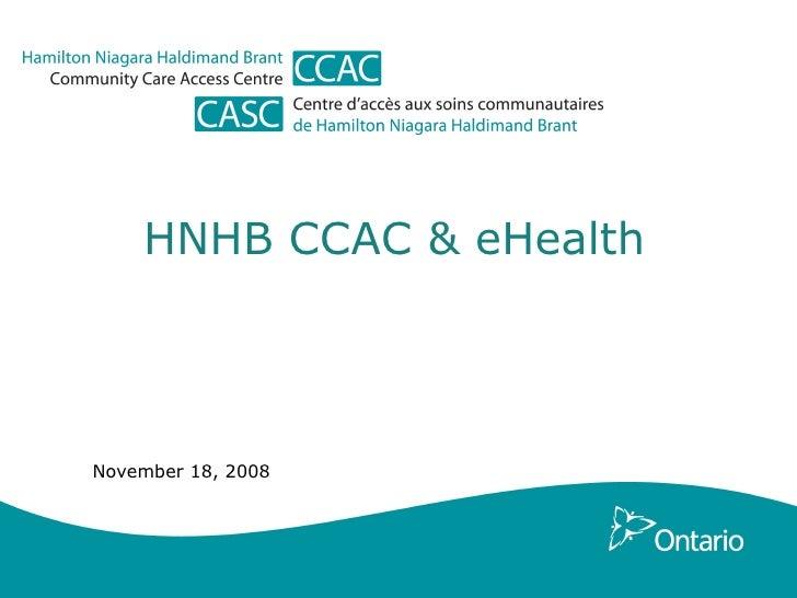 HNHB CCAC & eHealth November 18, 2008