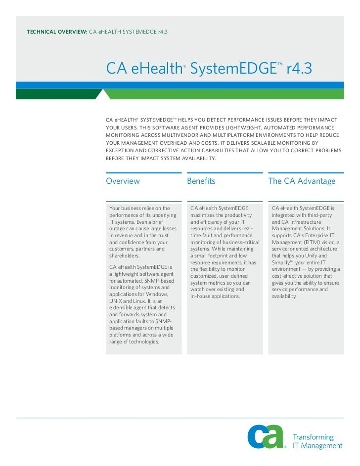 TECHNICAL OVERVIEW: CA eHEALTH SYSTEMEDGE r4.3                         CA eHealth® SystemEDGE™ r4.3                       ...