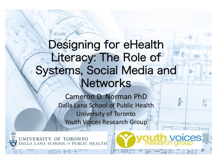 Cameron D. Norman PhD Dalla Lana School of Public Health           University of Toronto   Youth...