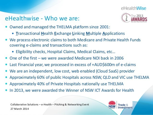 eHealthwise - Who we are:  Owned and managed the THELMA platform since 2001:  Transactional Health Exchange Linking Mult...