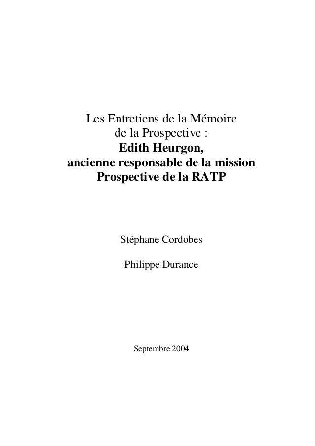 Les Entretiens de la Mémoire de la Prospective : Edith Heurgon, ancienne responsable de la mission Prospective de la RATP ...