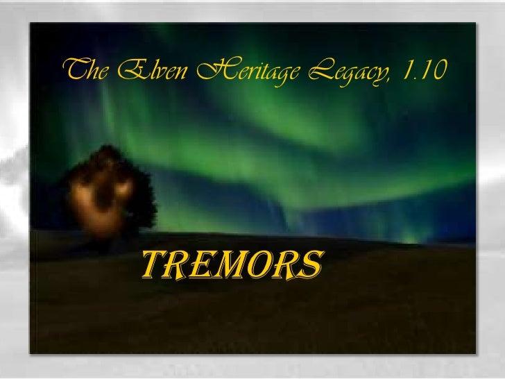 Elven Heritage Legacy 10: Tremors