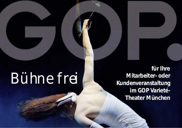 Bühne frei für Ihre  Mitarbeiter- oder  Kundenveranstaltung  im GOP Varieté-  Theater München