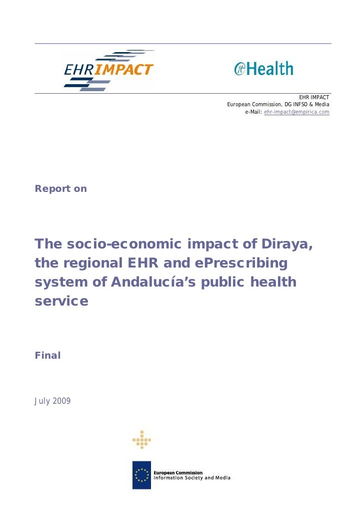 Socio-economic impact of diraya, the EHR and e-prescribing system of Andalusia