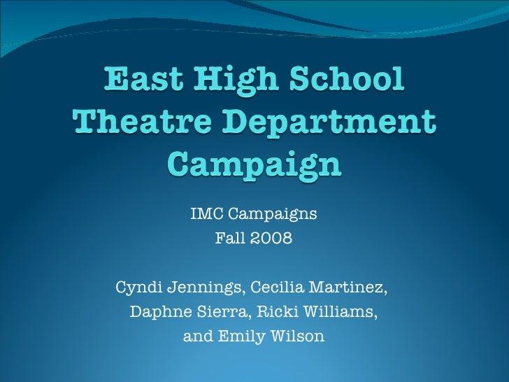 IMC Campaigns Fall 2008 Cyndi Jennings, Cecilia Martinez,  Daphne Sierra, Ricki Williams, and Emily Wilson