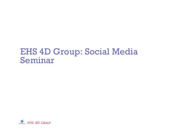 EHS 4D: Social Media Seminar: NOV 2010
