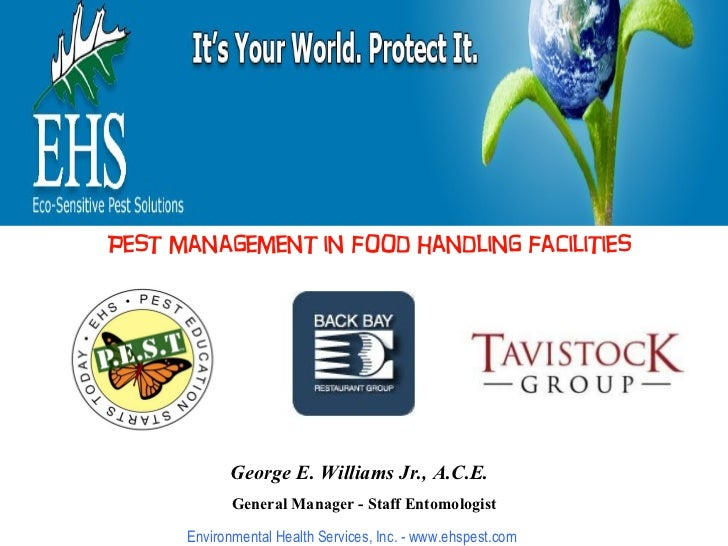 George E. Williams Jr., A.C.E.   General Manager - Staff Entomologist A Partnership In Pest Prevention Environmental Healt...