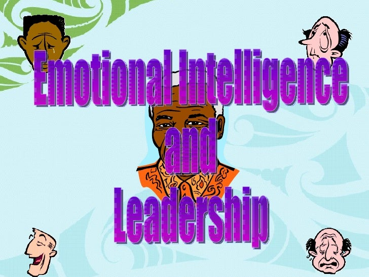 Emotional Intelligence and Leadership