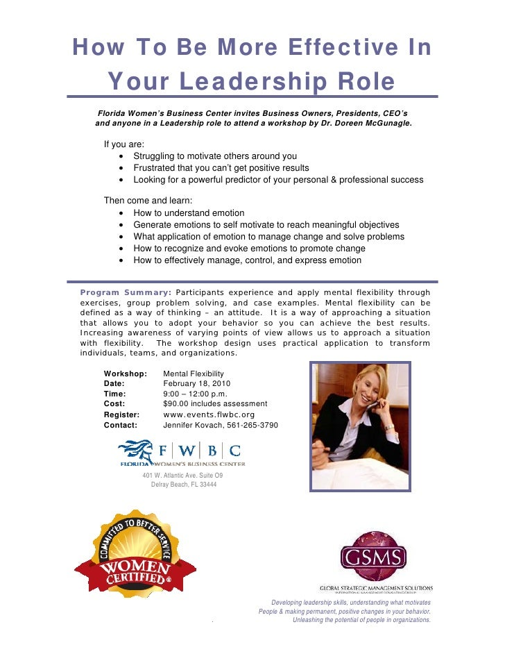 How To Be More Effective In       Your Leadership Role     Florida Women's Business Center invites Business Owners, Presid...