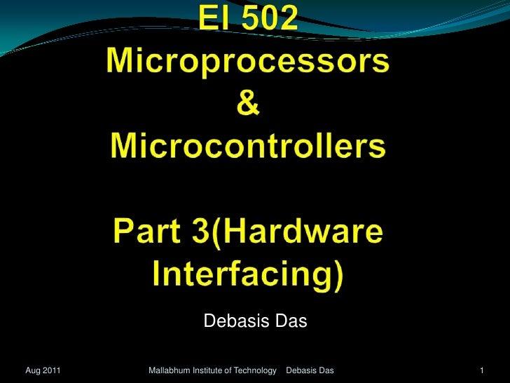 Ei502 microprocessors & micrtocontrollers part3hardwareinterfacing