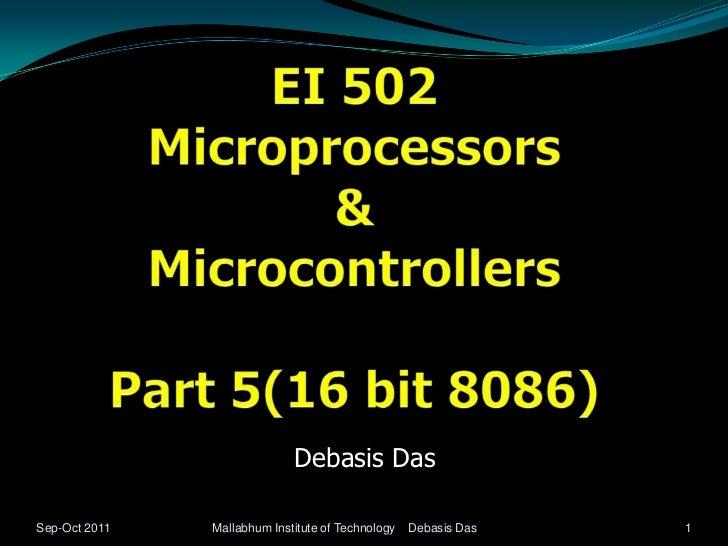 Debasis DasSep-Oct 2011   Mallabhum Institute of Technology   Debasis Das   1