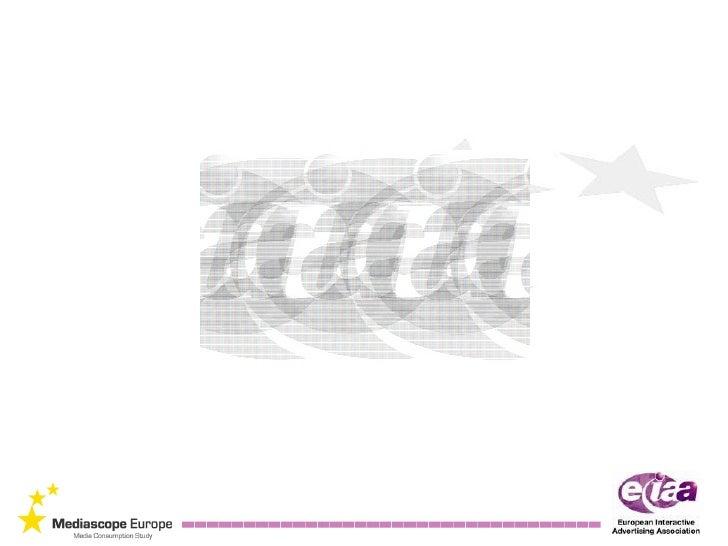 EIAA Avrupa Internet Kullanıcıları Arastirmasi (Mediascope Europa 2010)