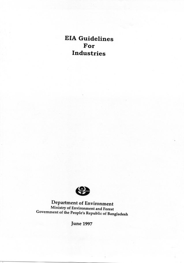 EIA Guidelines for Industries_Bangladesh_DoE, MoEF, GoB_June 1997_Part 1