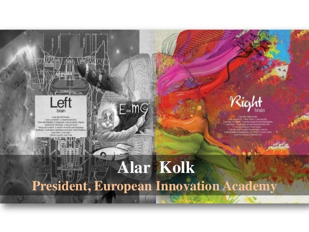 Alar Kolk President, European Innovation Academy