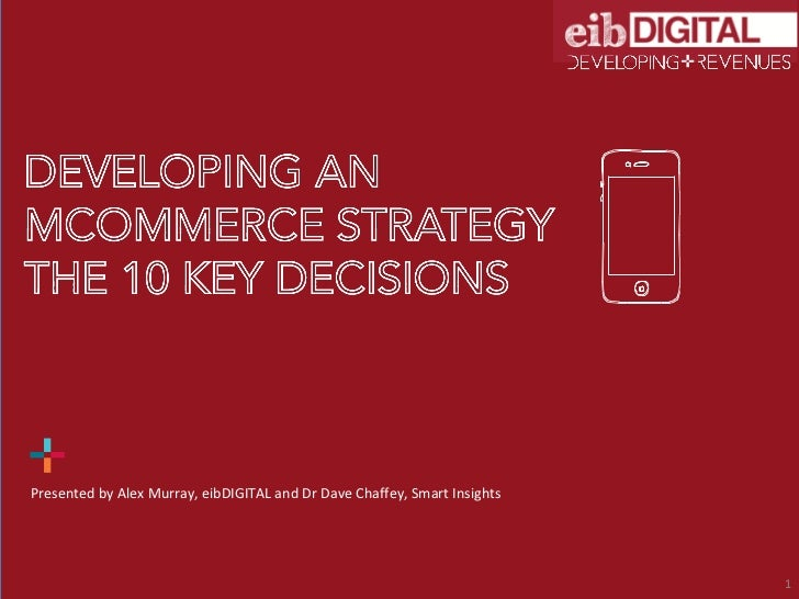 Developing an Mcommerce Strategy - 10 Key Decisions