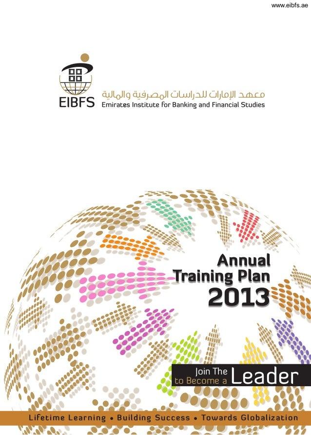 www.eibfs.ae EIBFS banking and finance -annual training plan 2013
