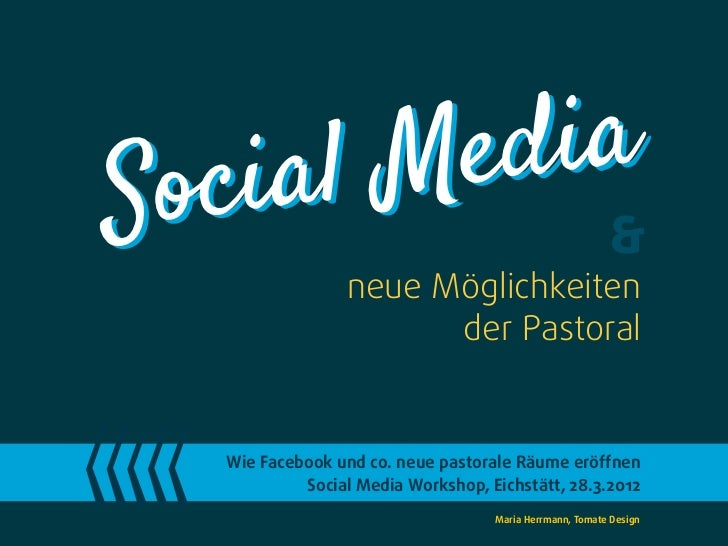 SocialM ed ia                                                          &                 neue Möglichkeiten               ...