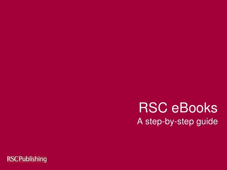 RSC eBooksA step-by-step guide
