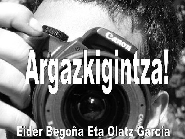 Argazkigintza - Eider eta Olatz!