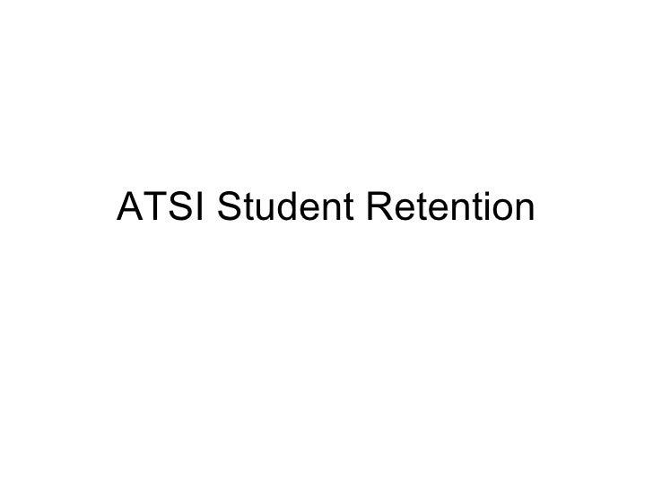 ATSI Student Retention