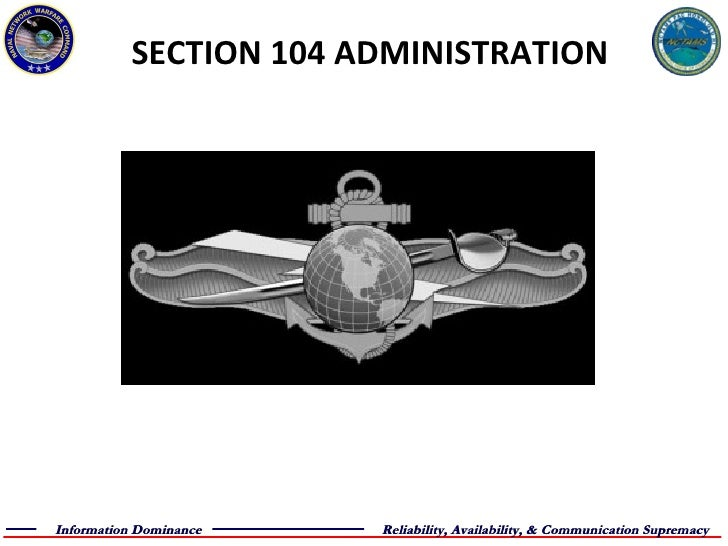 SECTION 104 ADMINISTRATION