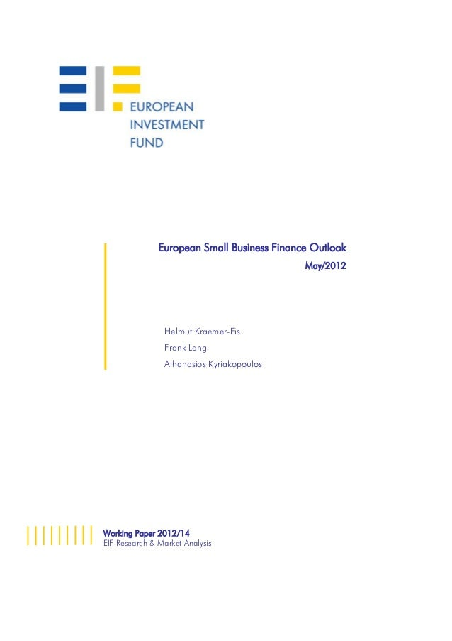 Eif european small business finance outlook may2012