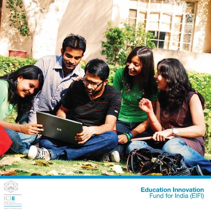 EDUCATION INNOVATION FUND FOR INDIAThe Education Innovation Fund for India (EIFI) is a collaborative project between the H...