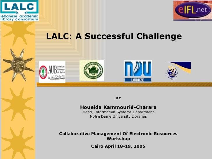 LALC: A successful challenge