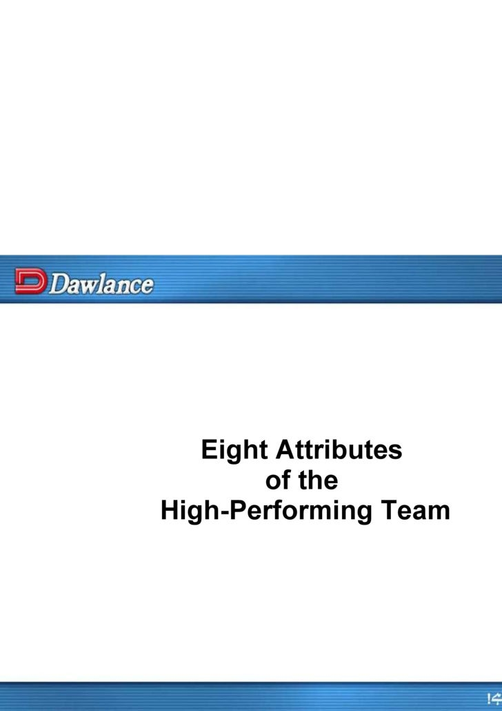 Eight Attributes  of the  High-Performing Team