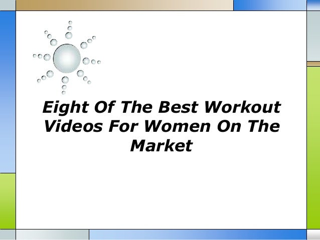 Eight Of The Best WorkoutVideos For Women On TheMarket