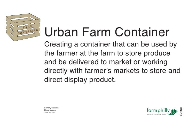 Urban Farm Container       Farm            ner       ntai     o c                     Creating a container that can be use...