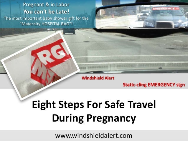 Eight Steps For Safe Travel During Pregnancy