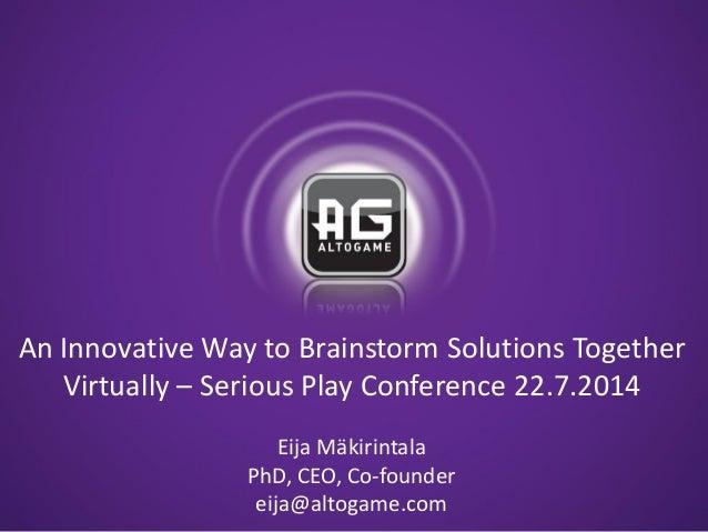 Eija Makirintala - An Innovative Way To Brainstorm Solutions Together Virtually