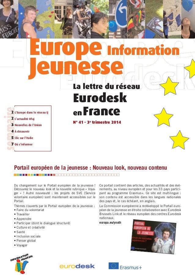INFORMATION JEUNESSE Du changement sur le Portail européen de la jeunesse ! Découvrez le nouveau look et la nouvelle rubri...