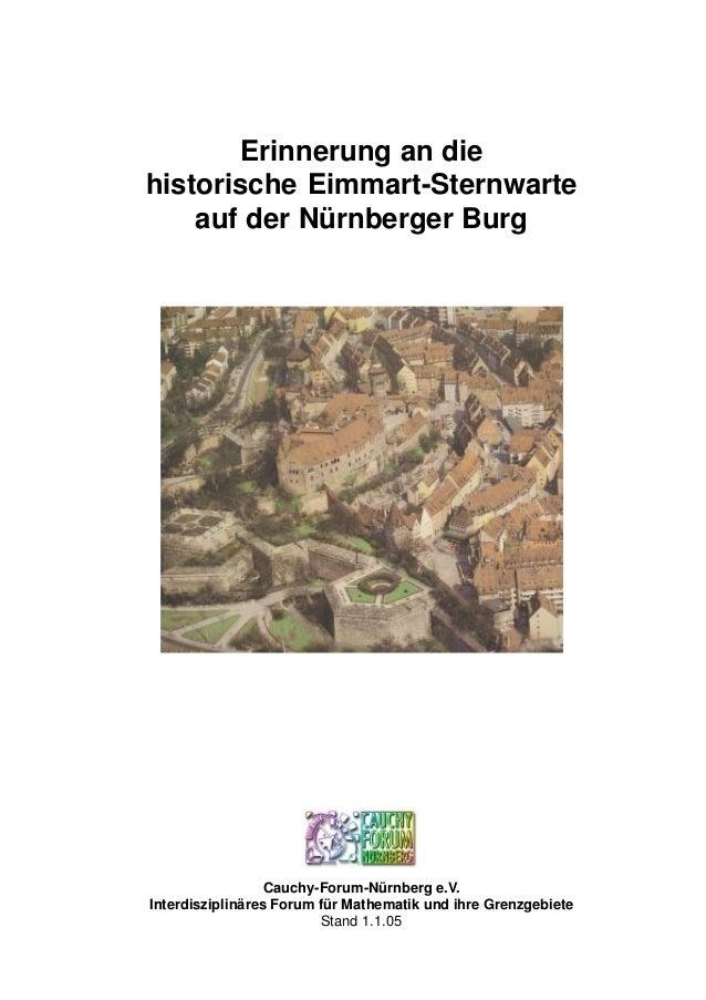 Cauchy-Forum-Nürnberg e.V. Interdisziplinäres Forum für Mathematik und ihre Grenzgebiete Stand 1.1.05 Erinnerung an die hi...